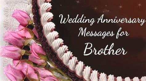 wedding anniversary messages  brother