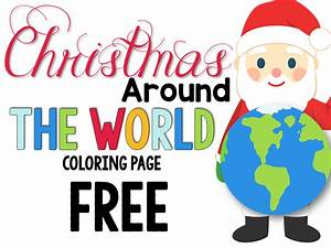 Christmas Around The World : christmas around the world coloring pictures coloring pages ~ Buech-reservation.com Haus und Dekorationen