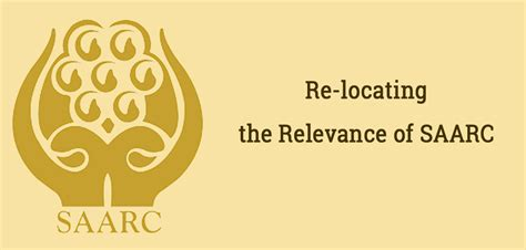 Re Locating by Re Locating The Relevance Of Saarc Let Us All Work For