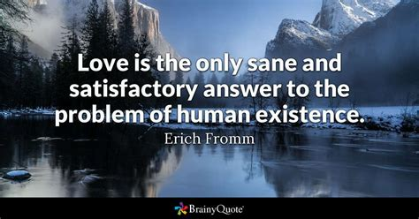 love    sane  satisfactory answer