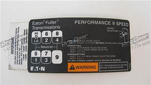 21503 Eaton Fuller 9 Speed Shift Label Diagram