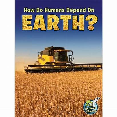 Depend Humans Earth Resources Pages Grades 5th