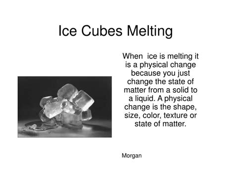 change physical ice melting chemical cubes kapela roxbury elementary mrs class example ppt powerpoint presentation solid because state