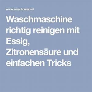 Waschmaschine Reinigen Mit Zitronensäure : waschmaschine umweltfreundlich reinigen mit hausmitteln selber machen pinterest ~ Orissabook.com Haus und Dekorationen