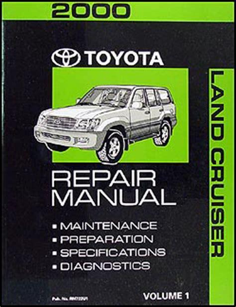 1994 toyota land cruiser repair shop manual original 2000 toyota land cruiser repair shop manual volume 1 only original