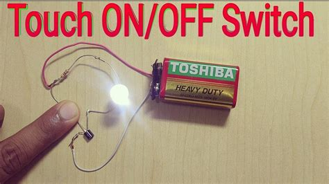 How To Make Touch Onoff Switch At Home Youtube