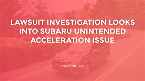 subaru acceleration lawsuits unintended surging