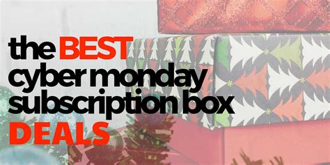 It's Not Over Yet! Grab These Subscription Box Cyber