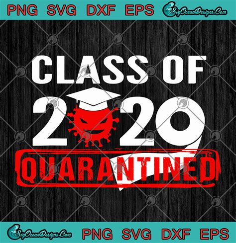 Download 83 free coronavirus icons in ios, windows, material and other design styles. Class Of 2020 Quarantined Coronavirus SVG PNG - Fuck Covid ...