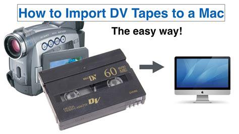 minidv cassette how to import dv to a mac