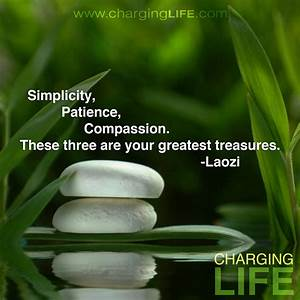 Beauty In Simpl... Simplicity Patience Compassion Quotes