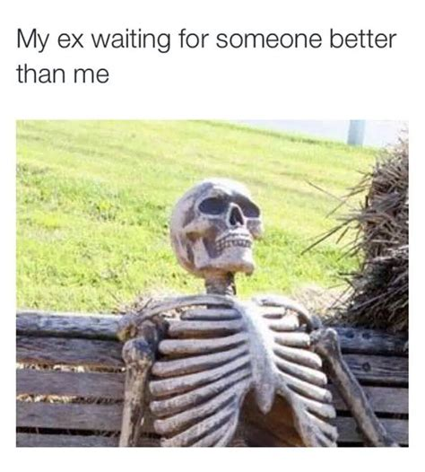 My Ex Meme - my ex waiting funny pictures quotes memes jokes
