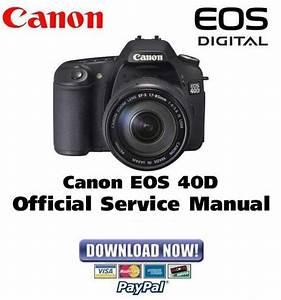 Canon Eos 40d Service Manual  U0026 Repair Guide