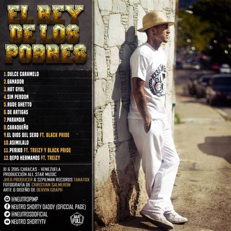 Neutro Shorty  El Rey De Los Pobres (album) (2015