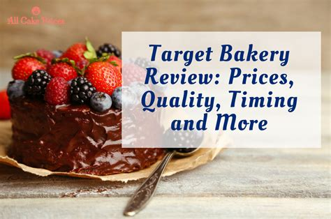 target bakery review prices quality timing