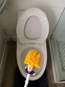 Cleaning Service List Trump Toilet Brush Donald Trump Original Trump Toilet