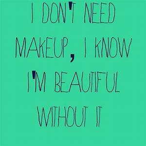 Images Of No Makeup Natural Beauty Quotes Summer