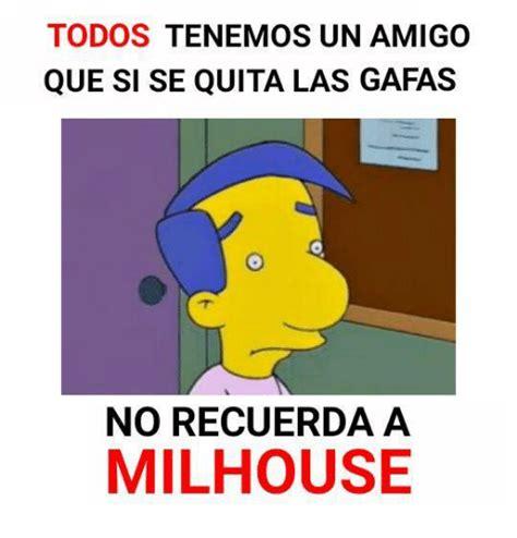 Milhouse Meme - 25 best memes about milhouse milhouse memes