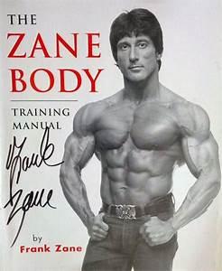 The Zane Body Training Manual By Frank Zane