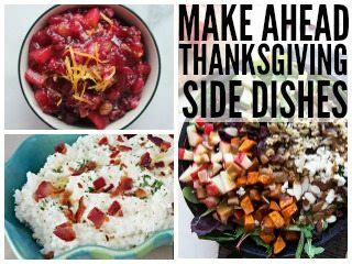 make ahead side dishes 14 make ahead thanksgiving side dishes juggling act mama
