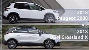 Opel Crossland 2018 : 2018 peugeot 2008 vs 2018 opel crossland x technical comparison youtube ~ Medecine-chirurgie-esthetiques.com Avis de Voitures