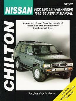 auto repair manual free download 1995 nissan pathfinder security system 1989 1995 nissan pick ups and pathfinder chilton s total car care manual