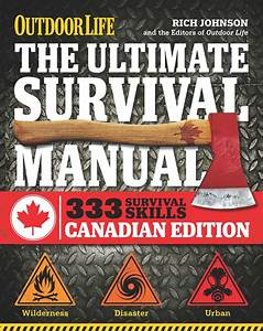 The Ultimate Survival Manual Canadian Edition  Outdoor
