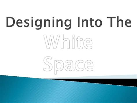 On Demand  Presentations  Designing Into The White Space