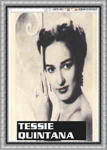 Quintana, Tessie Biography