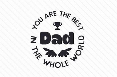 Dad Whole Svg Cut