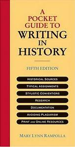 A Pocket Guide To Writing In History Author Mary