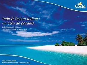 Forum Croisiere Ocean Indien : costa croisi res une mini brochure inde et oc an indien ~ Medecine-chirurgie-esthetiques.com Avis de Voitures