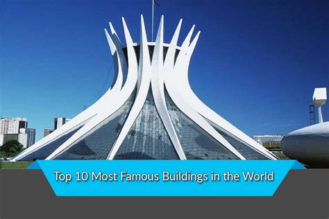 Most Famous Buildings In The World  Top Ten List