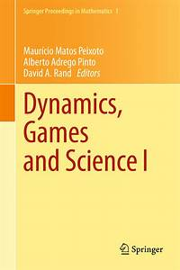Dynamics  Games And Science I