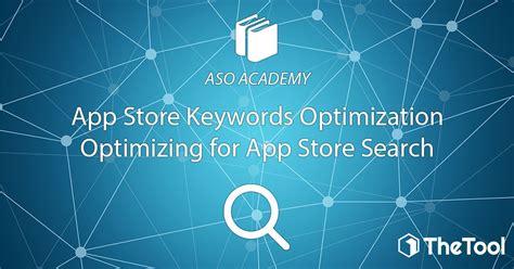 Keyword Optimization by App Store Keyword Optimization Optimizing For App Store