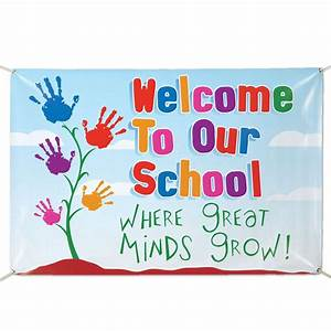 Welcome To Our School Where Great Minds Grow! Vinyl Banner