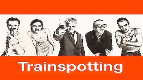 SoundTrack - Trainspotting HD - YouTube