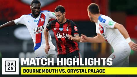 Bournemouth vs Crystal Palace   ผลบอลสดวันนี้ ดูบอลสด ...