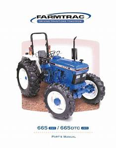 Farmtrac 665  Dtc  Parts Manual For Long Agribusiness