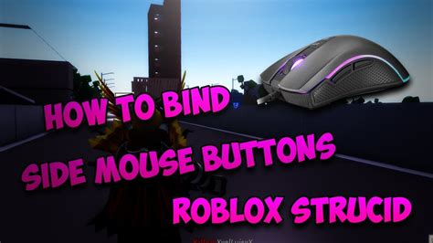 side mouse buttons  strucid roblox strucid