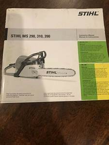 Stihl Ms 290 310 390 Instruction Owner U0026 39 S Manual