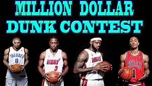 MILLION DOLLAR DUNK CONTEST with LEBRON JAMES, DWYANE WADE ...