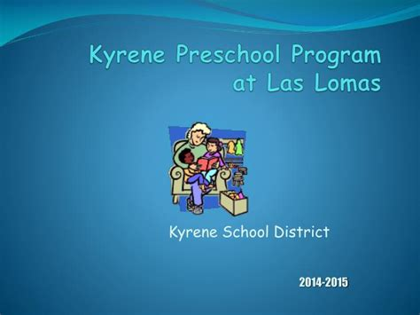 ppt kyrene preschool program at las lomas powerpoint 411 | kyrene preschool program at las lomas n