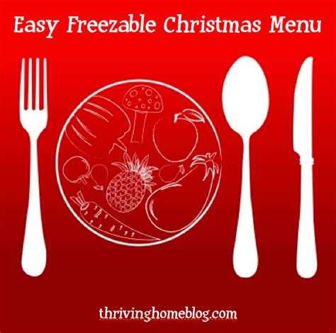 a quot taking it easy quot christmas menu cook ahead and freeze