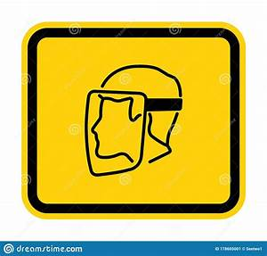 Symbol Face Shield Must Be Worn Sign Isolate On White