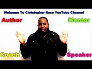 Welcome To Christopher Rose YouTube Channel - YouTube