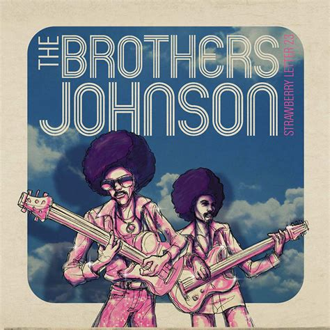 the brothers johnson strawberry letter 23 the brothers johnson strawberry letter 23 live cd 25143