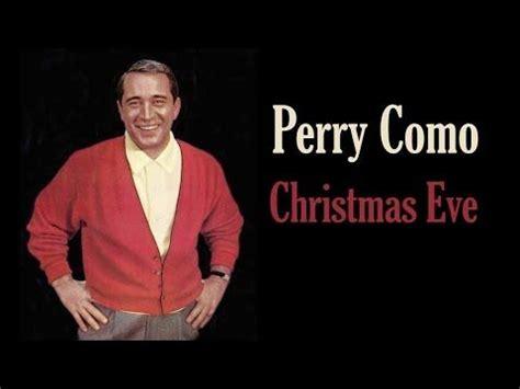 perry como christmas eve 474 best christmas music movies cartoons commercials