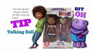 Dreamworks Home New Talking TIP Doll With OH