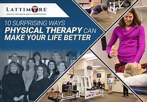 10 Surprising Ways Physical Therapy Can Make Your Life Better
